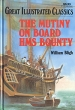 The Mutiny on Board HMS Bounty Серия: Great Illustrated Classics инфо 3706o.